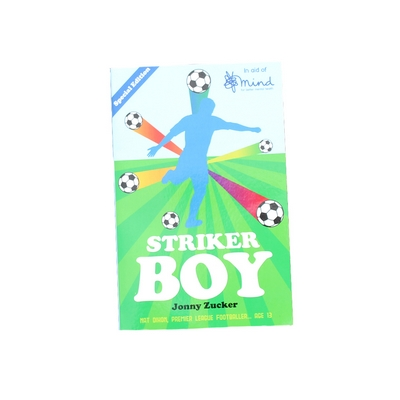 STRIKER BOY                    IN AID OF MIND